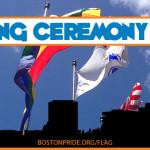 Boston Pride Flag Raising Ceremony