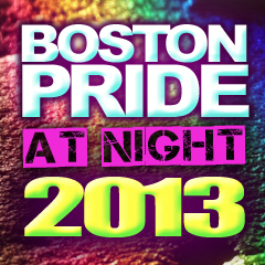 Boston Pride at Night 2013